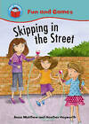 Skipping in the Street by Anna Matthew (Paperback, 2011)