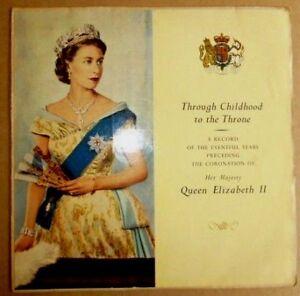 Queen-Elizabeth-II-Through-Childhood-To-The-Throne-Aust-1950-039-s-Vinyl-LP