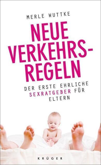 Neue Verkehrsregeln von Merle Wuttke (2011, Taschenbuch), UNGELESEN