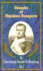 NEW Memoirs of Napoleon Bonaparte by Louis Antonine Fauve De Bourrienne