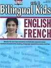 Bilingual Kids, English-French, Resource Book: v. 1 by Sara Jordan (Paperback, 2006)