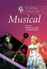 The Cambridge Companion to the Musical by Cambridge University Press (Paperback, 2008)