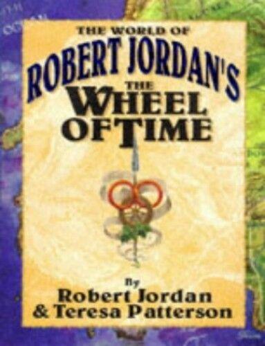 1 of 1 - The World of Robert Jordan's The Wheel of Time by Jordan, Robert & P 1857235053