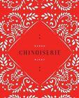 Chinoiserie by Karen Rigby (Paperback / softback, 2012)