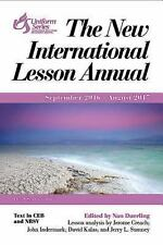 The New International Lesson Annual 2016-2017 : September 2016 - August 2017...