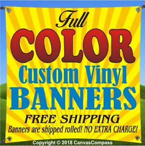 4/'x 10/' Custom Vinyl Banner 13 oz FULL COLOR Design Included Free Shipping