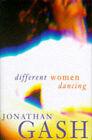 Different Women Dancing by Jonathan Gash (Hardback, 1997)