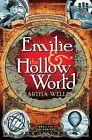 Emilie & the Hollow World by Martha Wells (Paperback / softback, 2013)