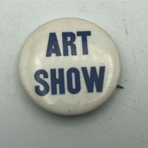 Vintage-ART-SHOW-1-1-2-034-Button-Pin-Pinback-R2