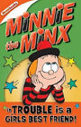 Minnie the Minx in Trouble is a Girls Best Friend by Rachel Elliot (Paperback, 2006)