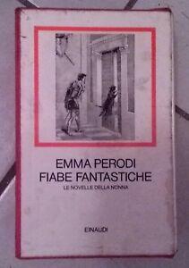 EMMA-PERODI-FIABE-FANTASTICHE-LE-NOVELLE-DELLA-NONNA-MILLENNI-EINAUDI