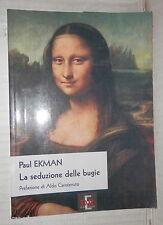 LA SEDUZIONE DELLE BUGIEPaul Ekman Di Renzo Filosofia Psicologia Manuale di e
