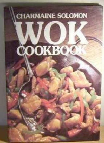 Wok Cook Book By Charmaine Solomon. 9780711202108