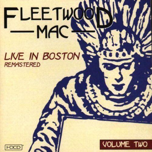 Fleetwood Mac - Live at the Boston Tea Party, Vol. 2 (Live Recording, 1999)