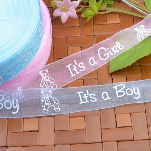 25//100Y 25 mm il est un garçon//fille Sheer Organza Ribbon bleu rose Baby Gender Reveal