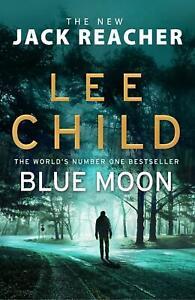 PRE-ORDER-Blue-Moon-Jack-Reacher-24-by-Lee-Child