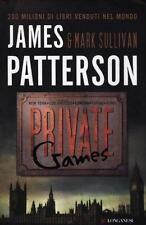 Private games - Mark Sullivan,James Patterson - Longanesi,2012 - A