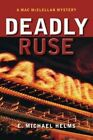 Deadly Ruse by E. Michael Helms (Paperback, 2014)
