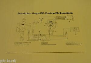 schaltplan piaggio vespa pk 50 ohne blinkleuchten ebay. Black Bedroom Furniture Sets. Home Design Ideas