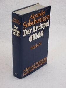 Alexander Solschenizyn DER ARCHIPEL GULAG (German)