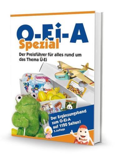 1 von 1 - O-Ei-A Spezial (5. Auflage) - Der Preisführer für alles rund um das Thema Ü-Ei