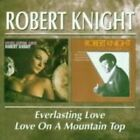 Everlasting Love Love on a Mountain Top 5017261204813 by Robert Knight CD