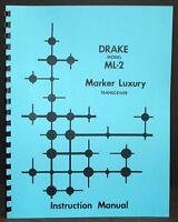 R.ldrake Drake Ml2 Ml-2 2 Meter Marker Deluxe Transceiver Instruction Manual