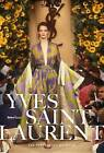 Yves Saint Laurent: The Perfection of Style by Florence Muller (Hardback, 2016)