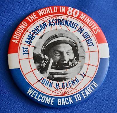 "Vintage 1962 NASA Astronaut John Glenn 4""  Pinback Button, World In 80 Min"