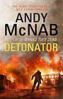 Detonator by Andy McNab (Paperback, 2015)