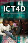 ICT4D: Information and Communication Technology for Development by Cambridge University Press (Paperback, 2009)