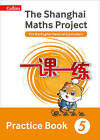 The Shanghai Maths Project Practice Book Year 5: For the English National Curriculum by HarperCollins Publishers (Paperback, 2016)