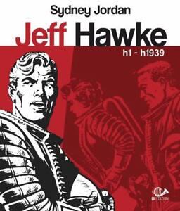 JEFF-HAWKE-H1-H1939-Sidney-Jordan-001-edizioni