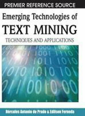Emerging Technologies of Text Mining : Techniques and Applications-ExLibrary