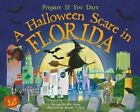 A Halloween Scare in Florida by Eric James (Hardback, 2014)