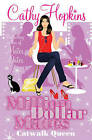 Million Dollar Mates: Catwalk Queen by Cathy Hopkins (Paperback, 2011)