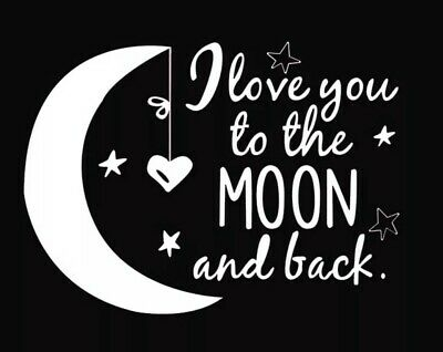 I Love You To The Moon And Back Wall Decal Nursery Childs