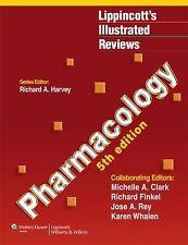 Lippincott Illustrated Reviews: Pharmacology by Richard Finkel, Karen Whalen, Richard A. Harvey, Jose A. Rey and Michelle A. Clark (2011, Paperback)