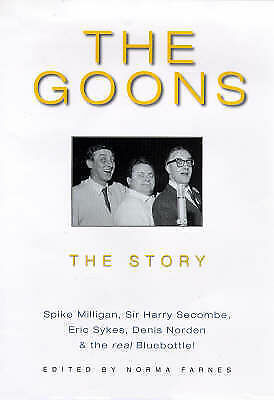 """""""AS NEW"""" The Goons: The Story, Milligan, Spike, Farnes, Norma, Book"""