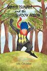 Sammy Tsunami and the Shadow Arrow by Luke Gatchalian (Paperback, 2012)
