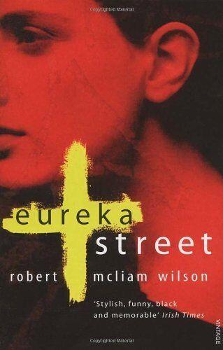 1 of 1 - Eureka Street By Robert McLiam Wilson. 9780749396725