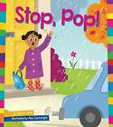 Stop, Pop! by Marie Powell (Hardback, 2016)