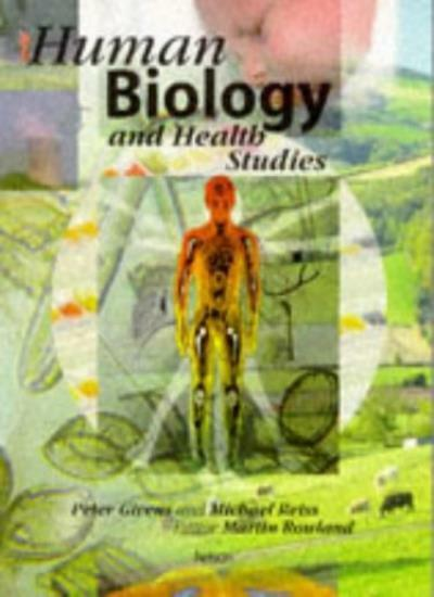 Human Biology and Health Studies (Secondary) By Peter Givens, Michael Reiss, Ma