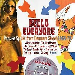 Hello-Everyone-Popsike-Sparks-From-Denmark-Street-1968-70-Various-A-NEW-CD