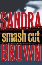 Smash Cut by Sandra Brown (2009, Hardcover)