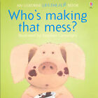 Who's Making That Mess? by Jenny Tyler, Philip Hawthorn (Paperback, 1994)