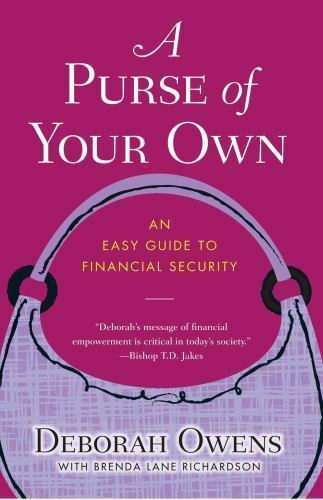 A PURSE OF YOUR OWN: AN EASY GUIDE TO FINANCIAL SECURIT