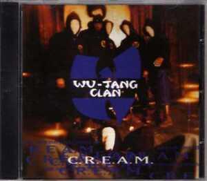 Wu-Tang-Clan-C-R-E-A-M-Cash-Rules-Everything-Around-Me-CDM-1994-8TR