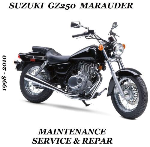 Suzuki GZ250 Marauder Service Manual Maintenance Tune-Up Repair GZ 250 1998-2010