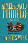 Coyote's Wife by David Thurlo, Aimee Thurlo (Paperback / softback, 2010)